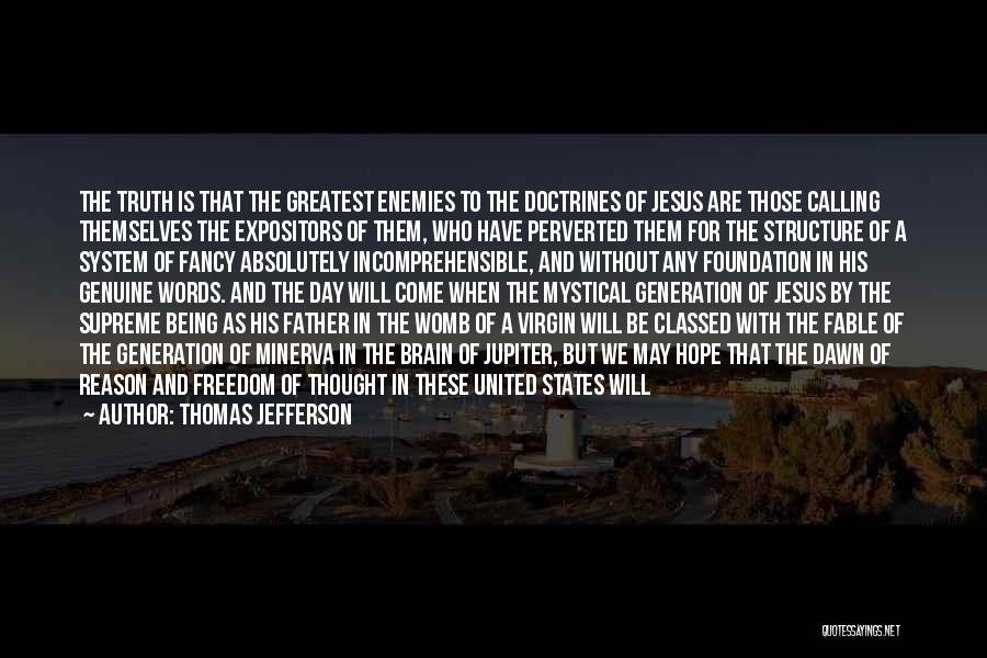 Freedom From The Founding Fathers Quotes By Thomas Jefferson