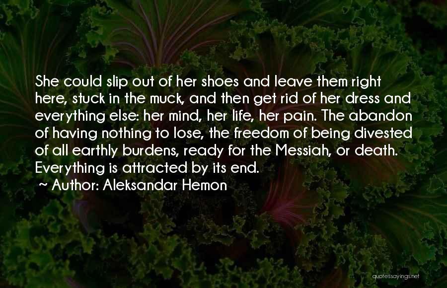 Freedom Of Dress Quotes By Aleksandar Hemon