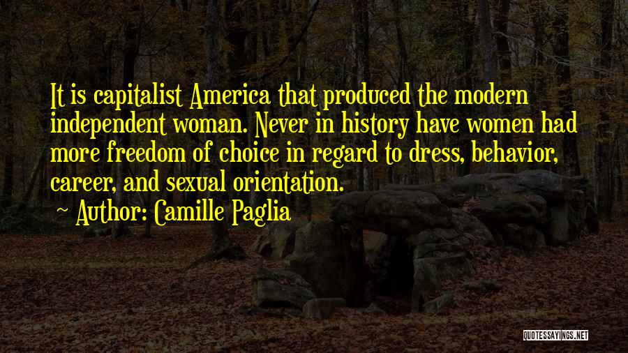 Freedom Of Dress Quotes By Camille Paglia