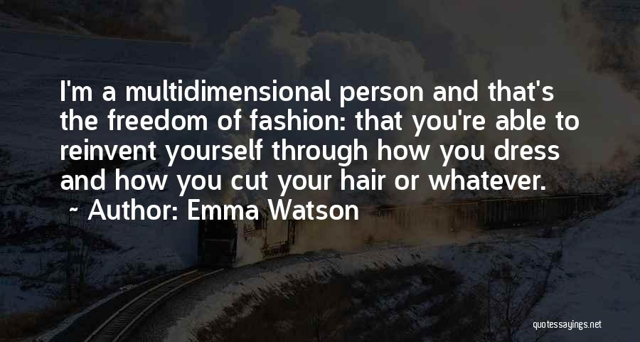 Freedom Of Dress Quotes By Emma Watson