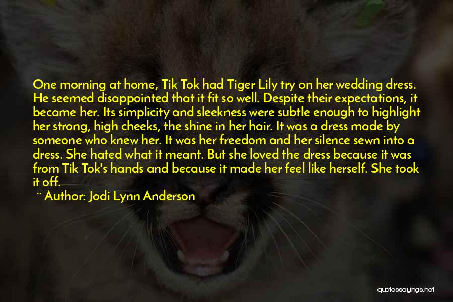 Freedom Of Dress Quotes By Jodi Lynn Anderson
