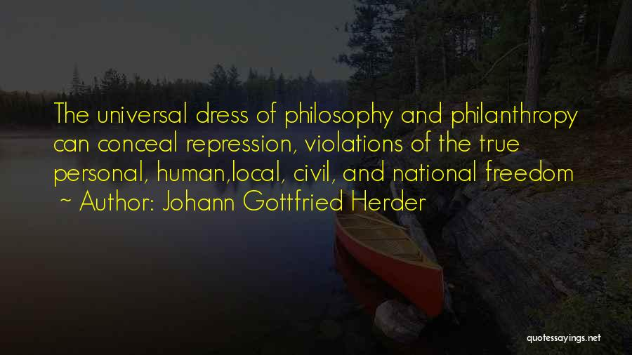 Freedom Of Dress Quotes By Johann Gottfried Herder