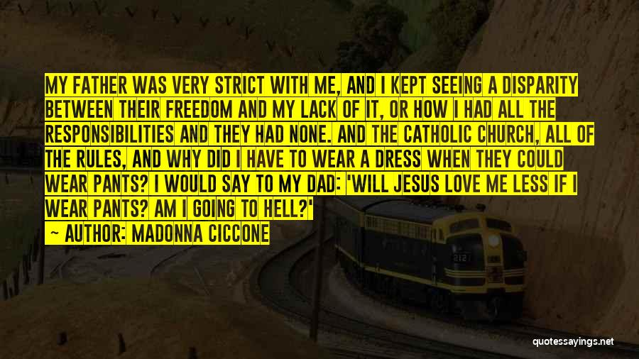 Freedom Of Dress Quotes By Madonna Ciccone