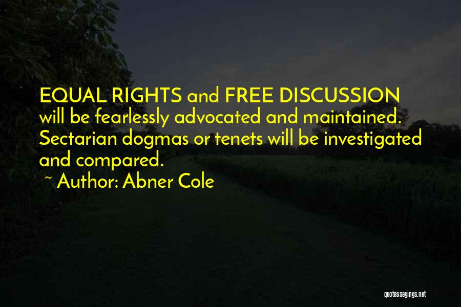 Freedom Of Equality Quotes By Abner Cole
