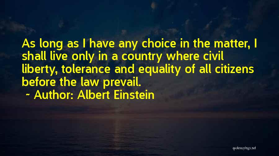 Freedom Of Equality Quotes By Albert Einstein