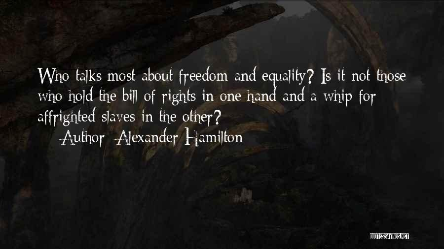 Freedom Of Equality Quotes By Alexander Hamilton