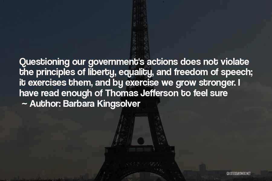 Freedom Of Equality Quotes By Barbara Kingsolver
