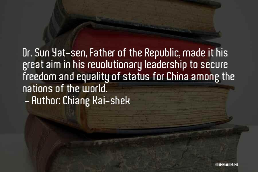 Freedom Of Equality Quotes By Chiang Kai-shek