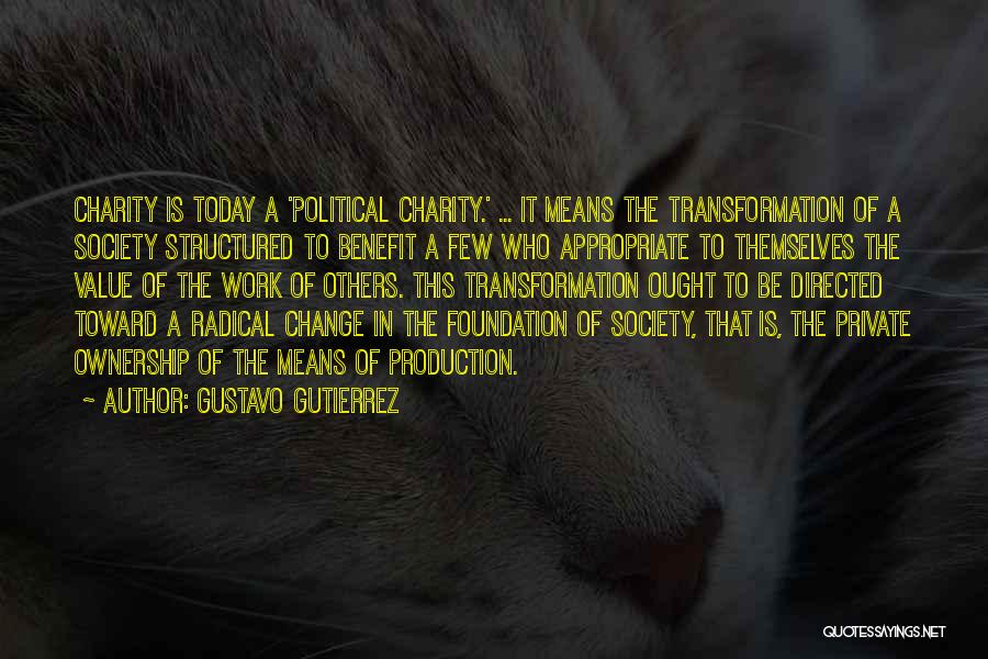 Freedom Of Equality Quotes By Gustavo Gutierrez