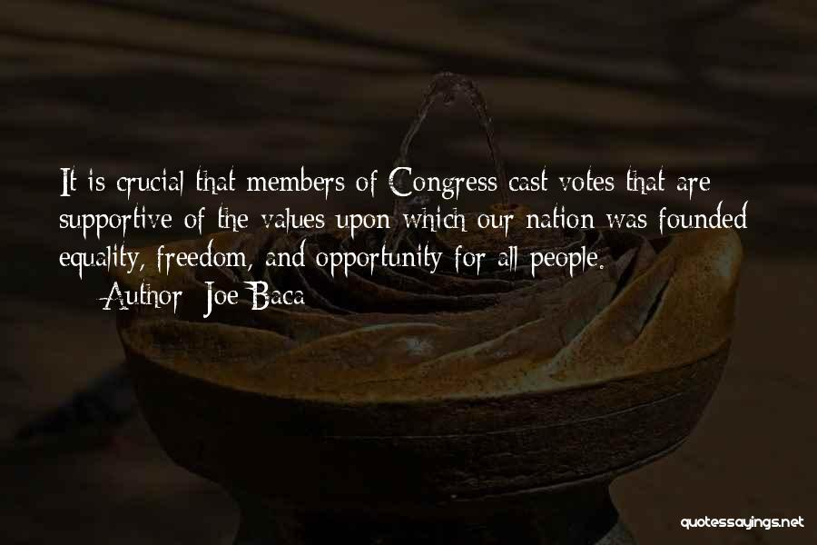 Freedom Of Equality Quotes By Joe Baca