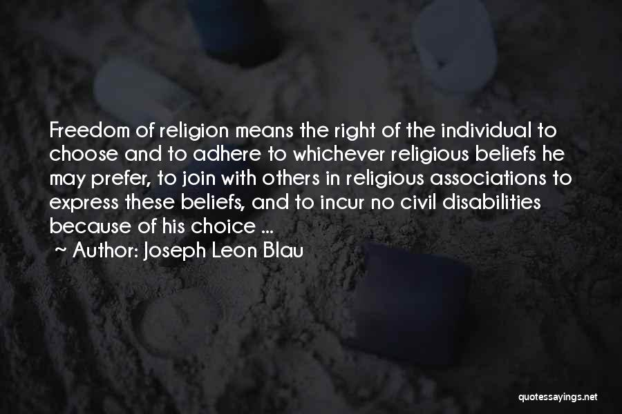 Freedom Of Equality Quotes By Joseph Leon Blau