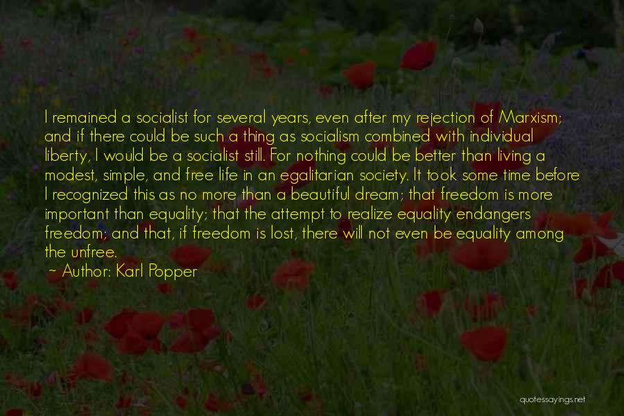 Freedom Of Equality Quotes By Karl Popper