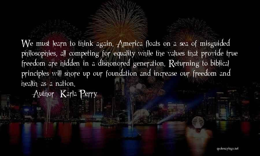 Freedom Of Equality Quotes By Karla Perry