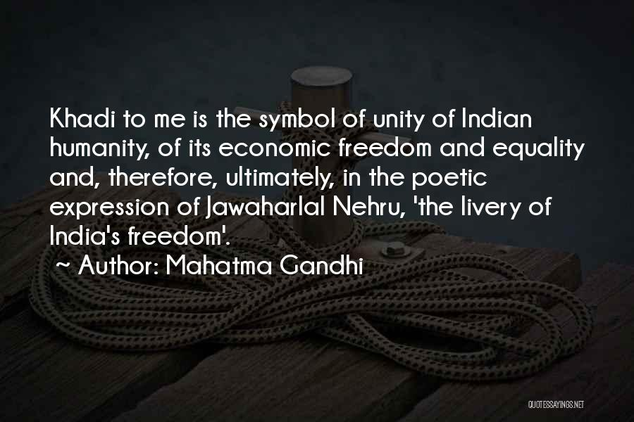 Freedom Of Equality Quotes By Mahatma Gandhi
