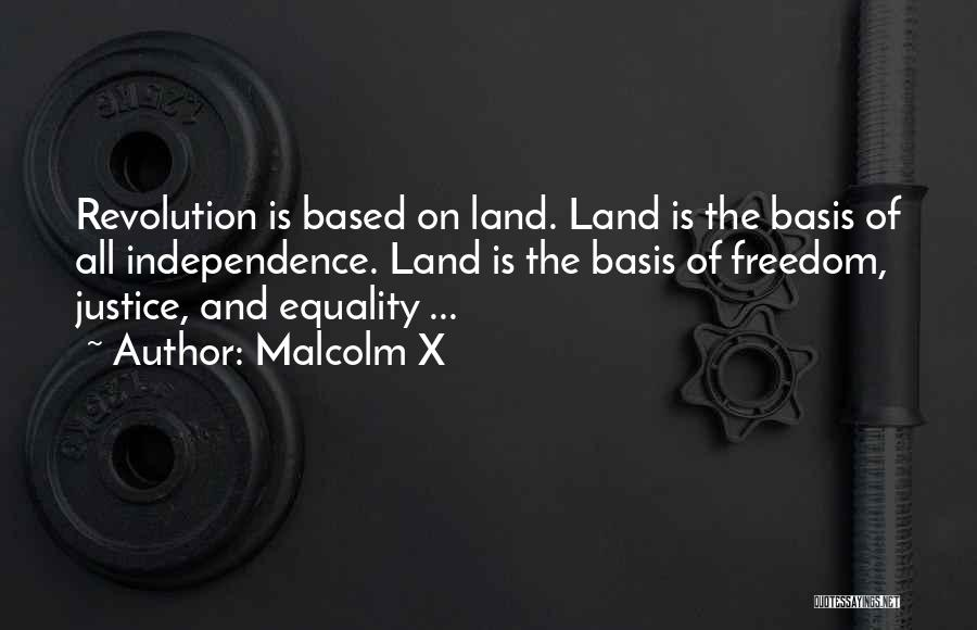 Freedom Of Equality Quotes By Malcolm X