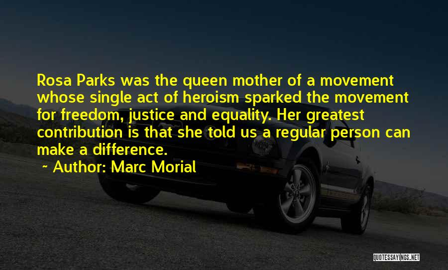 Freedom Of Equality Quotes By Marc Morial