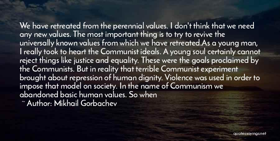 Freedom Of Equality Quotes By Mikhail Gorbachev