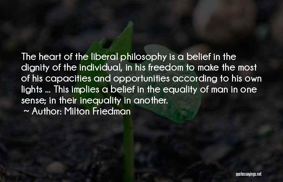 Freedom Of Equality Quotes By Milton Friedman