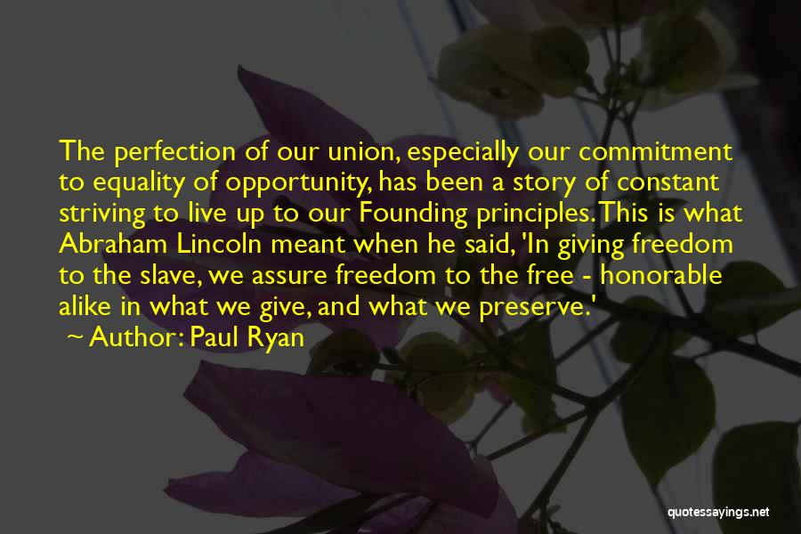 Freedom Of Equality Quotes By Paul Ryan