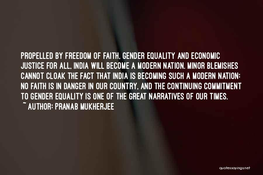 Freedom Of Equality Quotes By Pranab Mukherjee