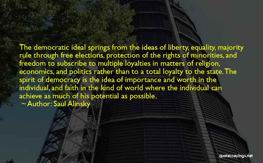 Freedom Of Equality Quotes By Saul Alinsky