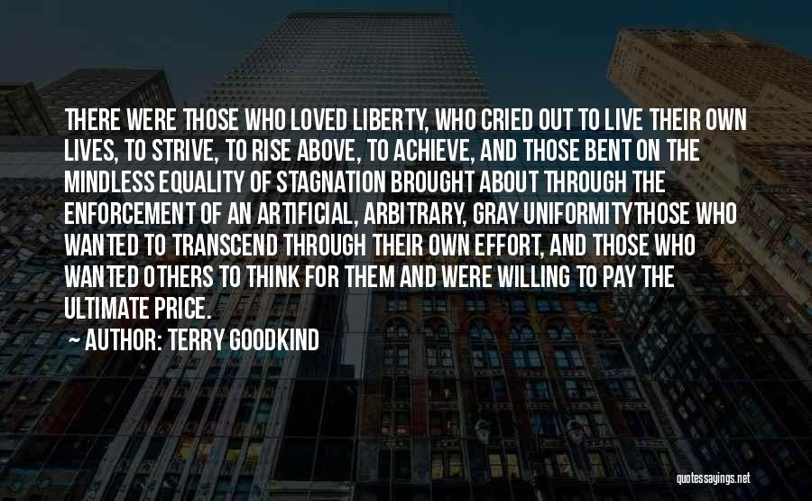 Freedom Of Equality Quotes By Terry Goodkind
