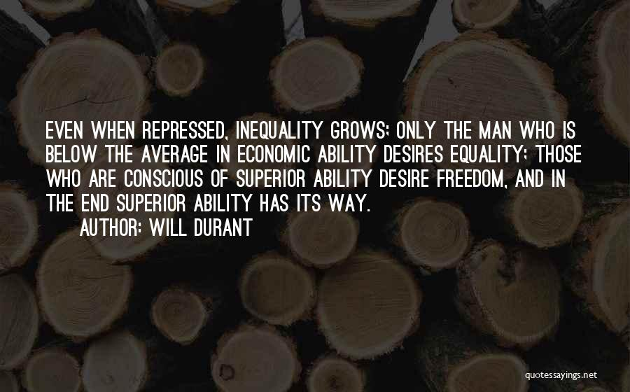 Freedom Of Equality Quotes By Will Durant