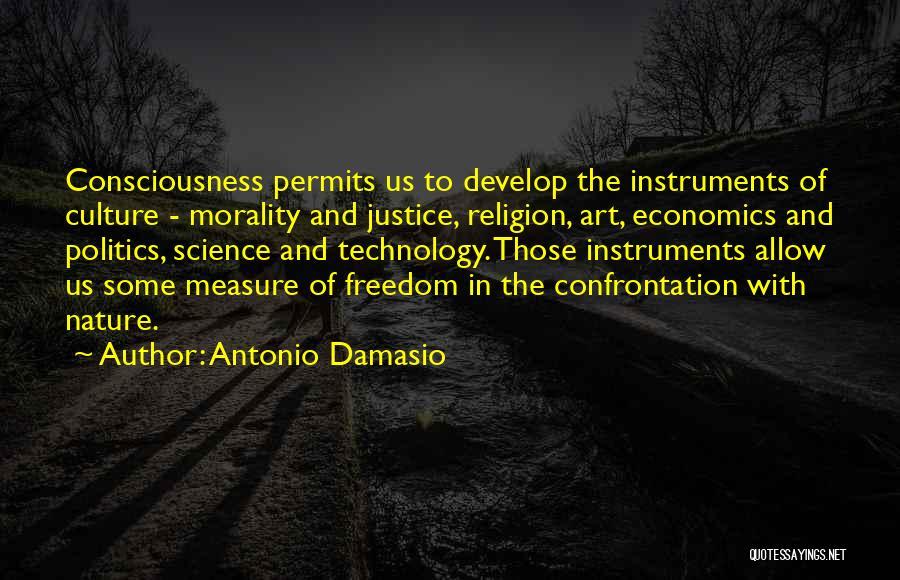 Freedom Of Religion Quotes By Antonio Damasio