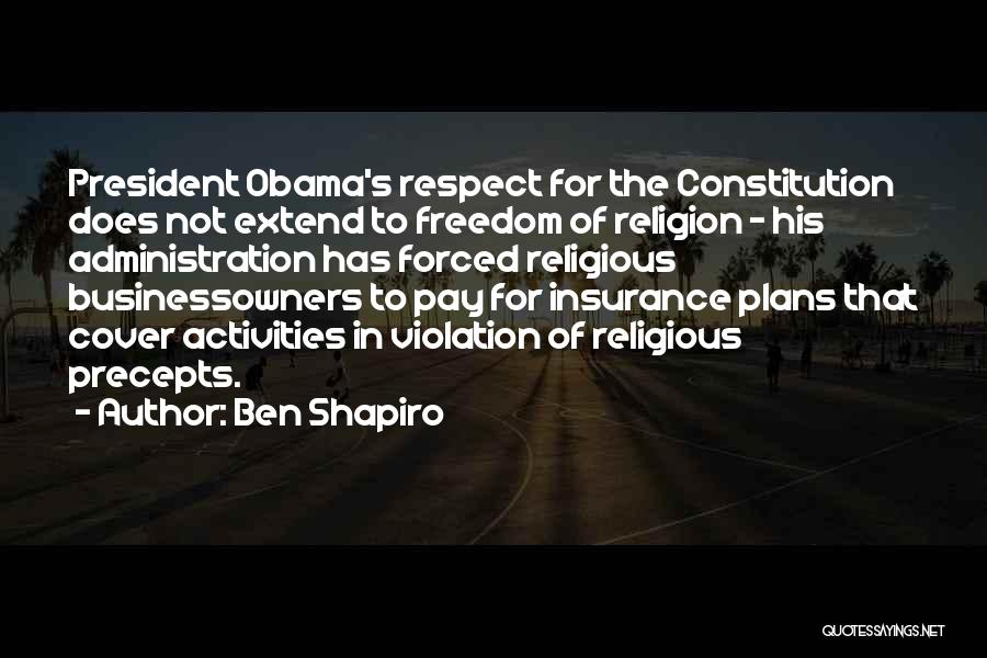 Freedom Of Religion Quotes By Ben Shapiro