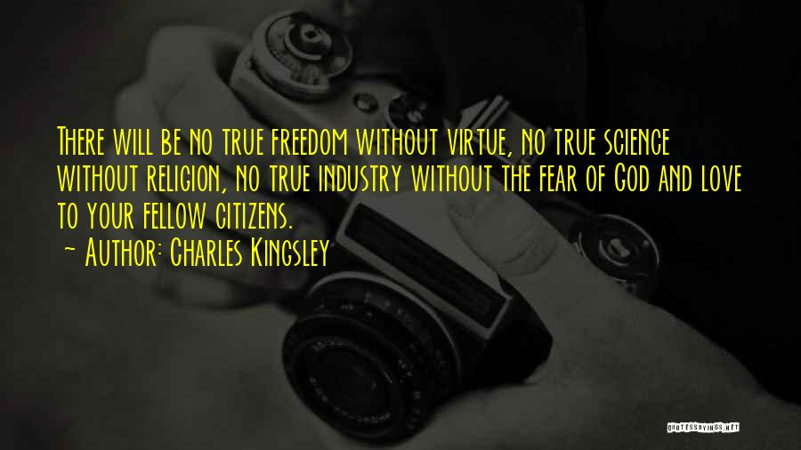 Freedom Of Religion Quotes By Charles Kingsley