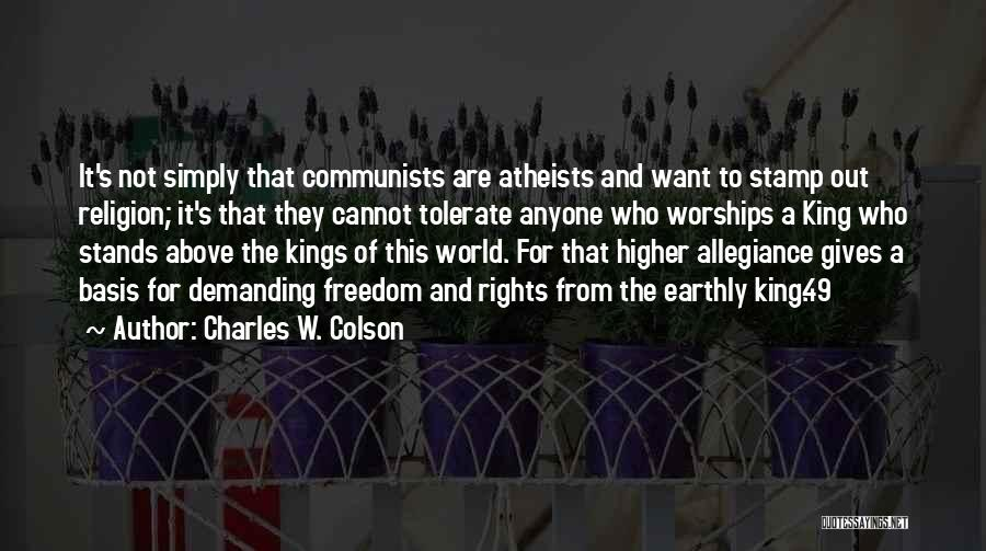 Freedom Of Religion Quotes By Charles W. Colson