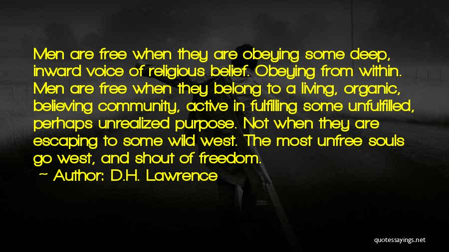 Freedom Of Religion Quotes By D.H. Lawrence
