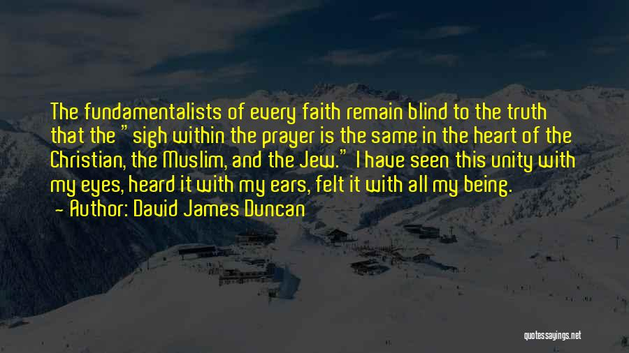 Freedom Of Religion Quotes By David James Duncan