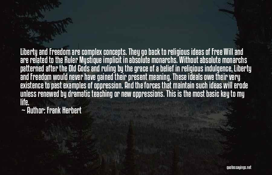 Freedom Of Religion Quotes By Frank Herbert