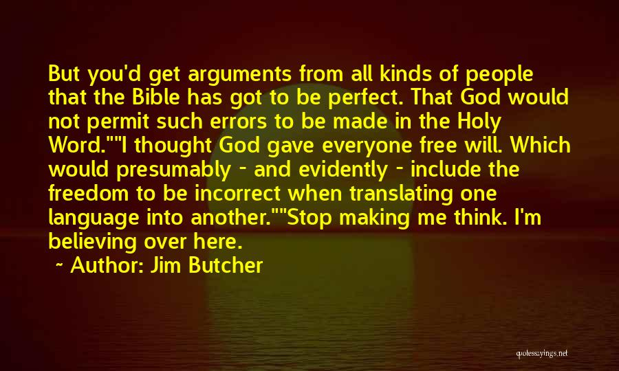 Freedom Of Religion Quotes By Jim Butcher
