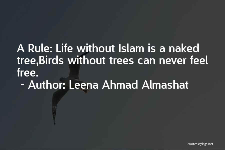 Freedom Of Religion Quotes By Leena Ahmad Almashat