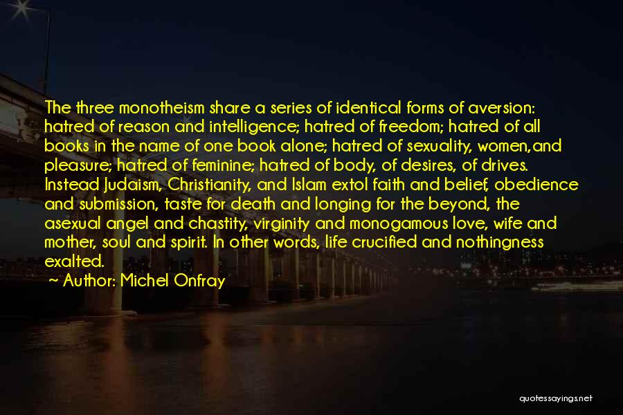 Freedom Of Religion Quotes By Michel Onfray