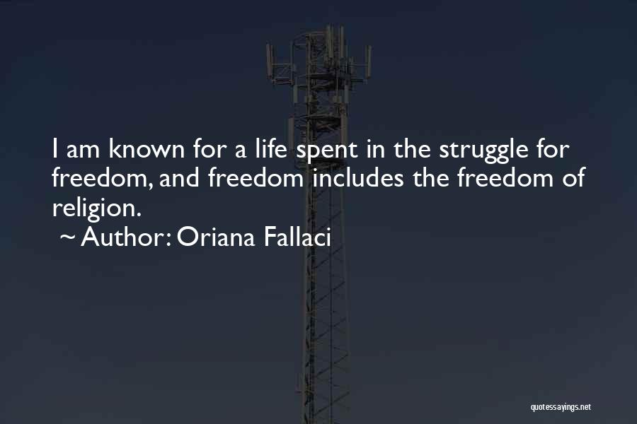 Freedom Of Religion Quotes By Oriana Fallaci