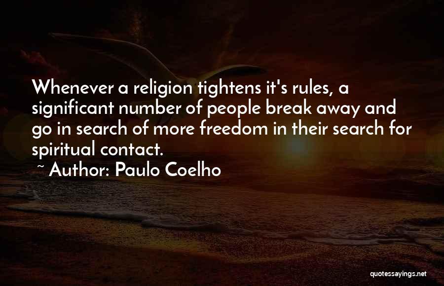 Freedom Of Religion Quotes By Paulo Coelho