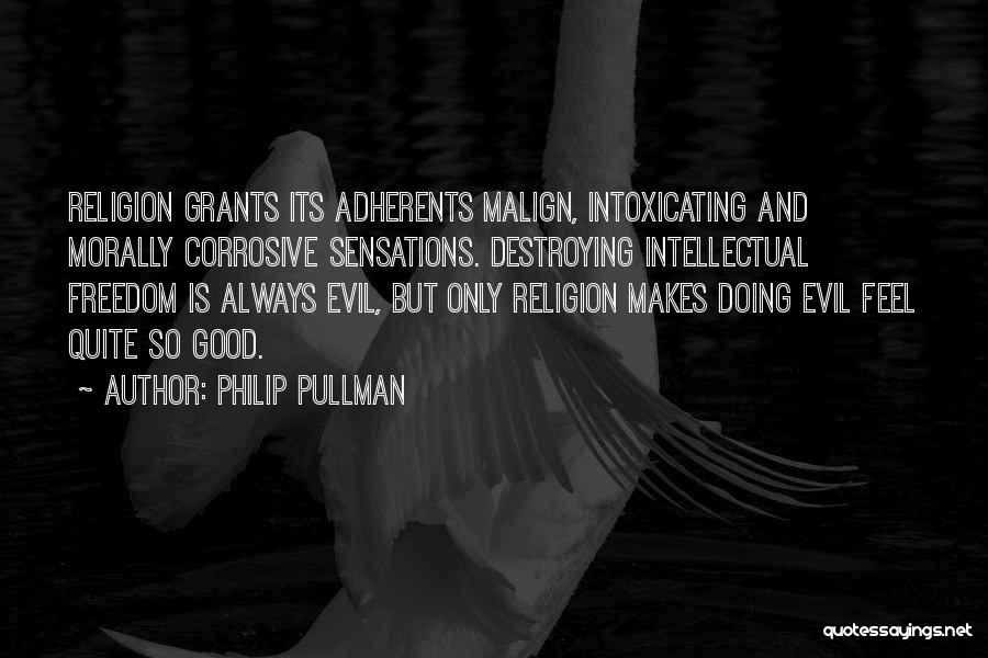 Freedom Of Religion Quotes By Philip Pullman