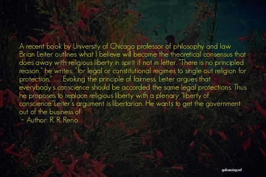 Freedom Of Religion Quotes By R. R. Reno