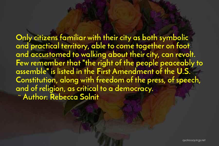 Freedom Of Religion Quotes By Rebecca Solnit