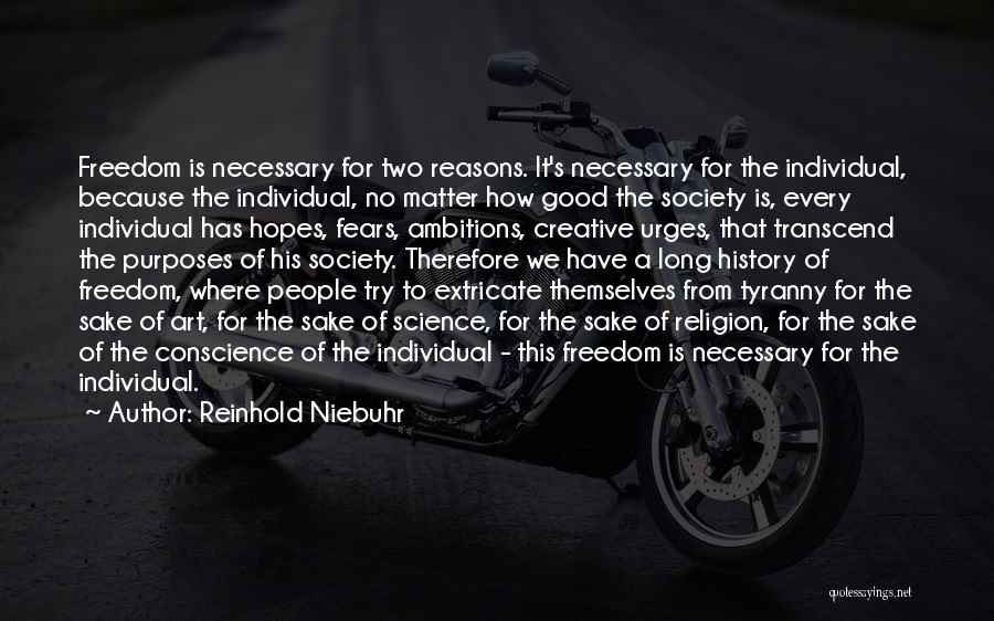 Freedom Of Religion Quotes By Reinhold Niebuhr