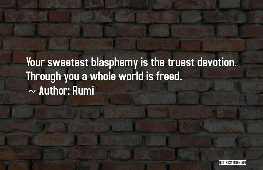 Freedom Of Religion Quotes By Rumi
