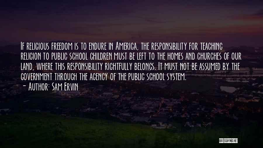 Freedom Of Religion Quotes By Sam Ervin