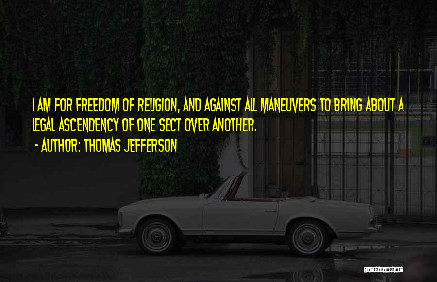 Freedom Of Religion Quotes By Thomas Jefferson