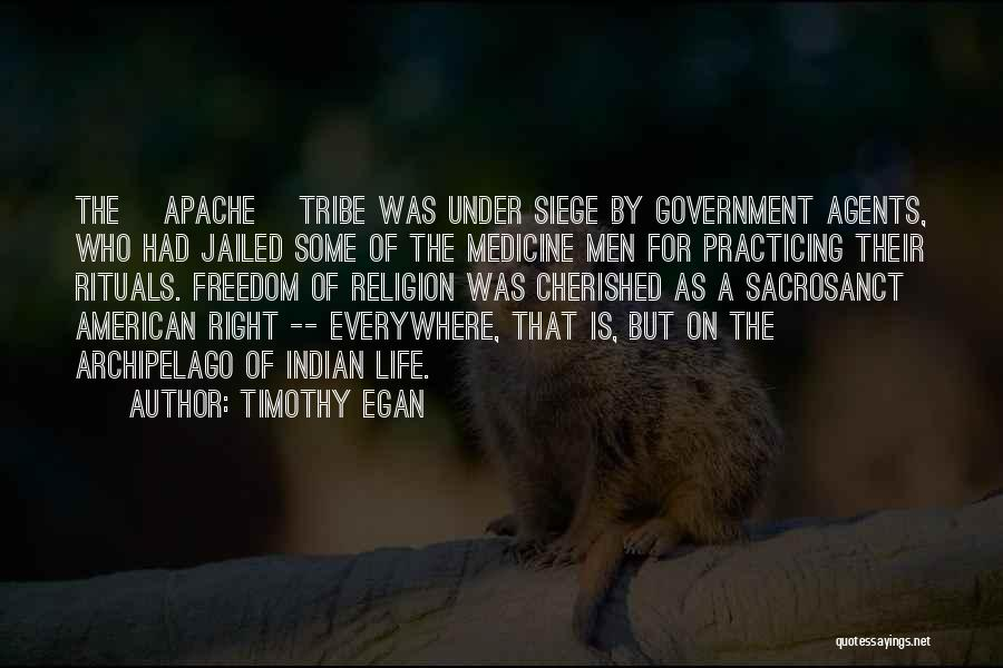 Freedom Of Religion Quotes By Timothy Egan