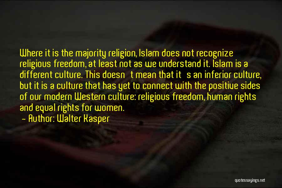 Freedom Of Religion Quotes By Walter Kasper