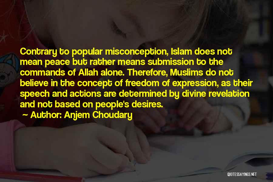 Freedom Of Speech And Expression Quotes By Anjem Choudary