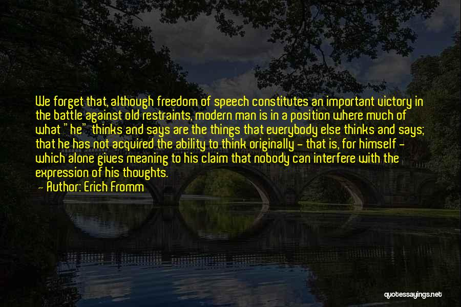 Freedom Of Speech And Expression Quotes By Erich Fromm